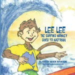 Lee Lee The Surfing Monkey Goes to Australia