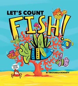 book cover image of children's counting book let's count fish by michaela schuett