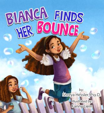 book cover image for Bianca Finds Her Bounce by Shreya Hessler, Psy.D. illustrated by Fanny Liem