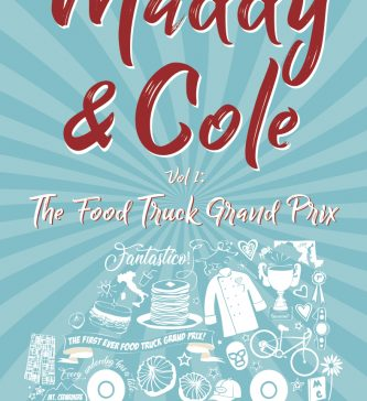 image of book cover for Maddy & Cole Vol. 1: the Food Truck Grand Prix by multi-award winning author, Richie Frieman