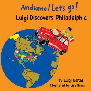 Our newest and most popular children's books are now available for your Amazon Kindle! Click on the image to order yours today! - Andiamo Let's Go Luigi Discovers Philadelphia - The Omnibus Publishing